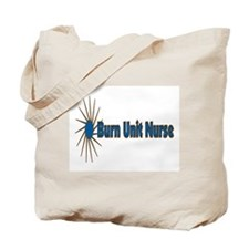 Burn Unit Nurse Tote Bag