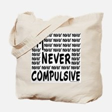 Never Compulsive Black 1 Tote Bag