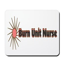 Burn Unit Nurse Mousepad
