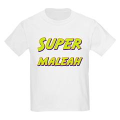 Super maleah T-Shirt
