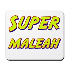 Super maleah Mousepad