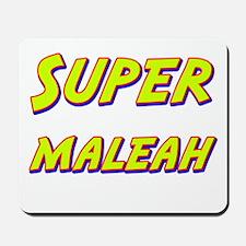 Super maleah Mousepad
