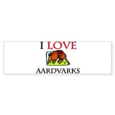 I Love Aardvarks Bumper Bumper Sticker