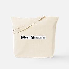 Mrs. Samples Tote Bag