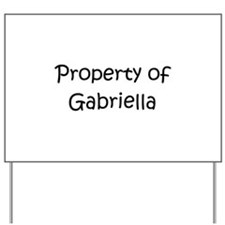 Funny Gabriella Yard Sign