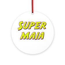 Super maia Ornament (Round)
