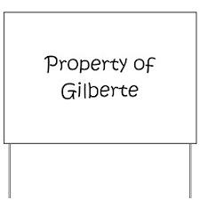Funny Gilbert Yard Sign