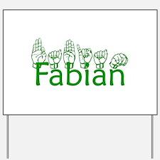 Fabian Yard Sign