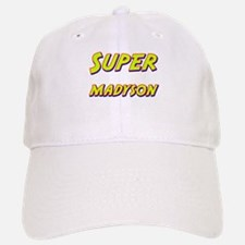Super madyson Baseball Baseball Cap