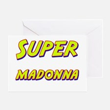 Super madonna Greeting Card