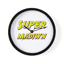 Super madisyn Wall Clock