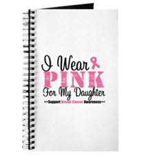 I Wear Pink Daughter Journal