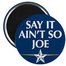 Say it Ain't So Joe - Magnet