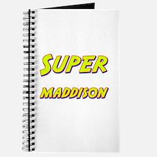Super maddison Journal