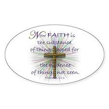 Faith (Heb. 11:1 KJV) Oval Bumper Stickers