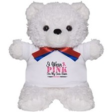I Wear Pink For My Twin Sister Teddy Bear