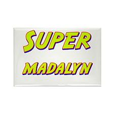 Super madalyn Rectangle Magnet