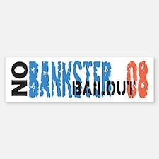 No Bank Bailout Bumper Bumper Bumper Sticker