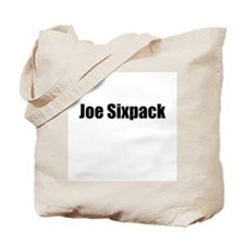 Joe Sixpack Tote Bag