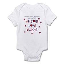 Welcome Home Daddy (12 month) Infant Bodysuit