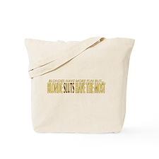 Blondes Sluts Tote Bag