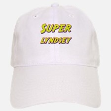 Super lyndsey Baseball Baseball Cap