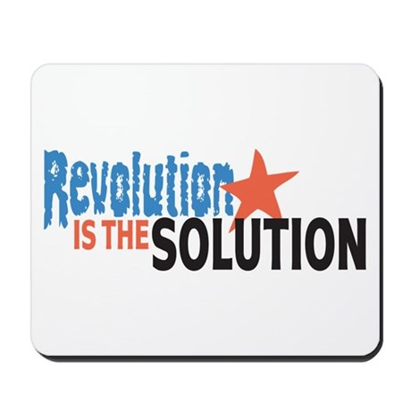 Revolutiion is the Solution Mousepad
