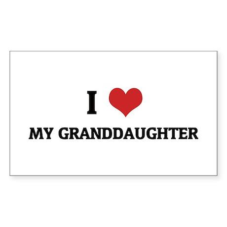 I Love My Granddaughter Rectangle Sticker