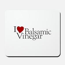 I Love Balsamic Vinegar Mousepad
