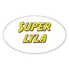 Super lyla Oval Decal