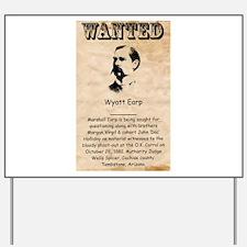 Wyatt Earp Yard Sign