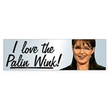 I Love the Palin Wink! Bumper Bumper Sticker