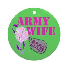 Army Wife 2009 (Bouquet) Ornament (Round)