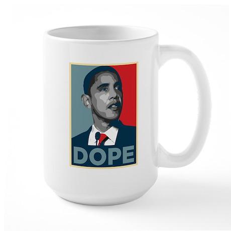 Hope? Dope. (Obama) Large Mug