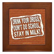 Stay in Milk... Framed Tile