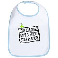 Stay in Milk... Bib