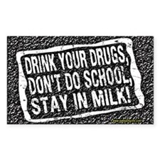 Stay in Milk... Rectangle Decal