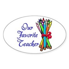 Our Favorite Teacher Oval Decal