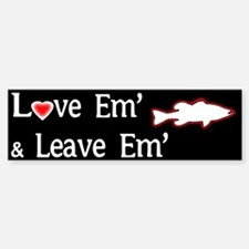 LOVE EM' & LEAVE EM'