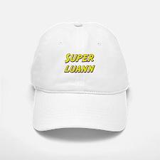 Super luann Baseball Baseball Cap