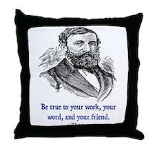 """THOREAU """"TRUE TO"""" QUOTE Throw Pillow"""