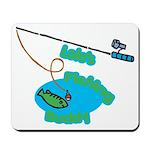Lolo's Fishing buddy Mousepad