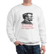 LINCOLN ENEMIES QUOTE Sweatshirt