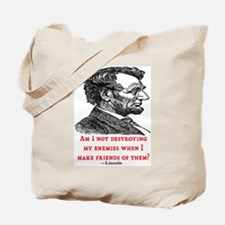LINCOLN ENEMIES QUOTE Tote Bag