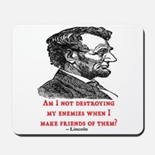 LINCOLN ENEMIES QUOTE Mousepad