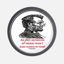 LINCOLN ENEMIES QUOTE Wall Clock