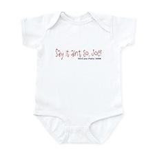 Say it Aint So Joe Infant Bodysuit