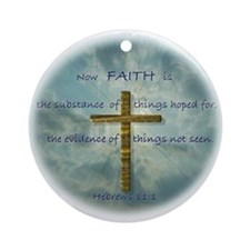 Hebrews 11:1 Faith Ornament (Round)
