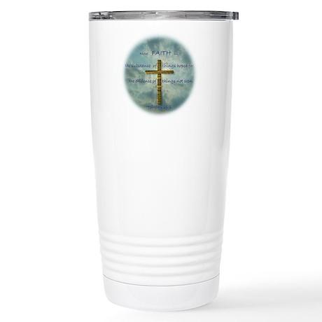 Hebrews 11:1 Faith Stainless Steel Travel Mug