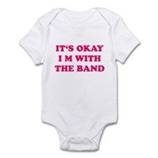 IT'S OKAY I'M WITH THE BAND Onesie
